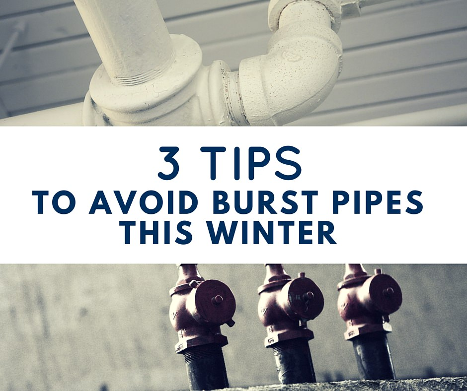 3 Tips to Avoid Burst Pipes This Winter