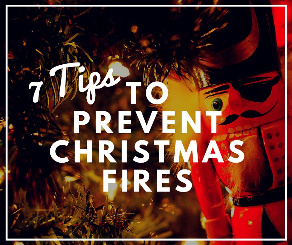 7 Tips to Prevent Christmas Fires