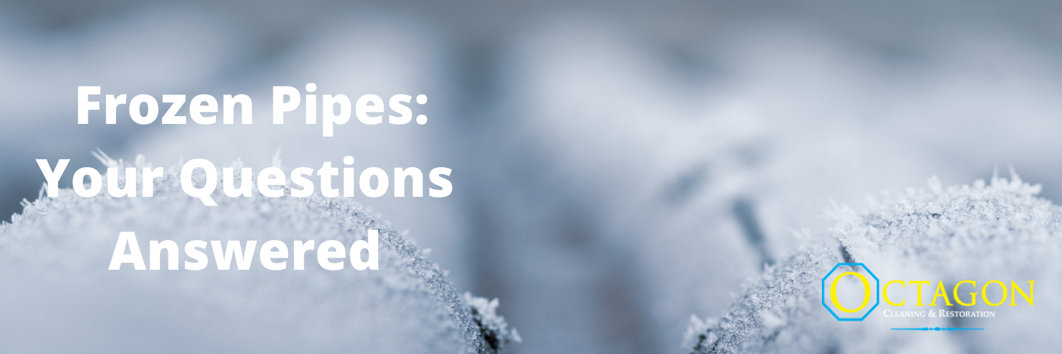 Frozen Pipes: Your Questions Answered