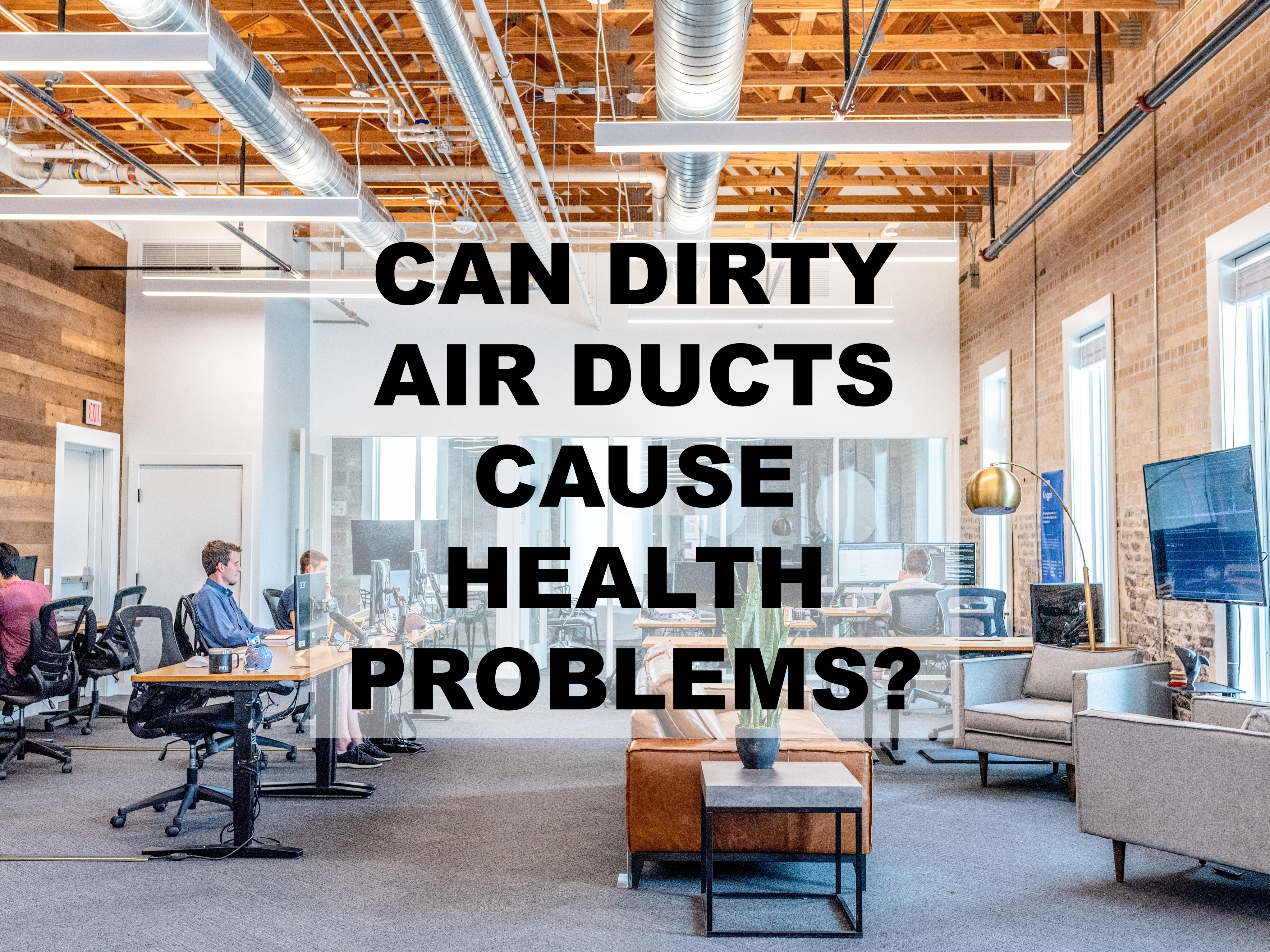 Can Dirty Air Ducts Cause Health Problems?
