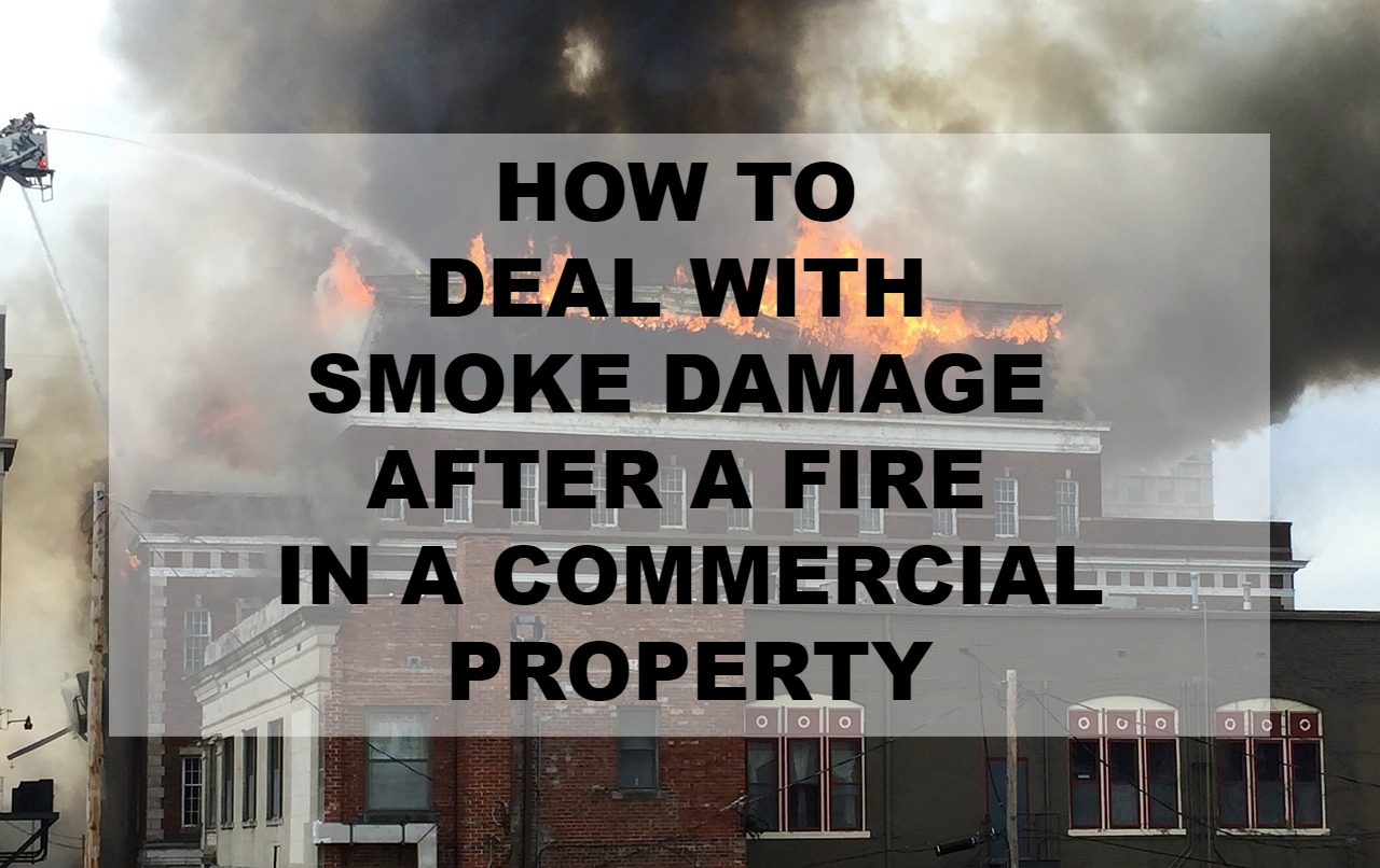 commercial fire damage restoration