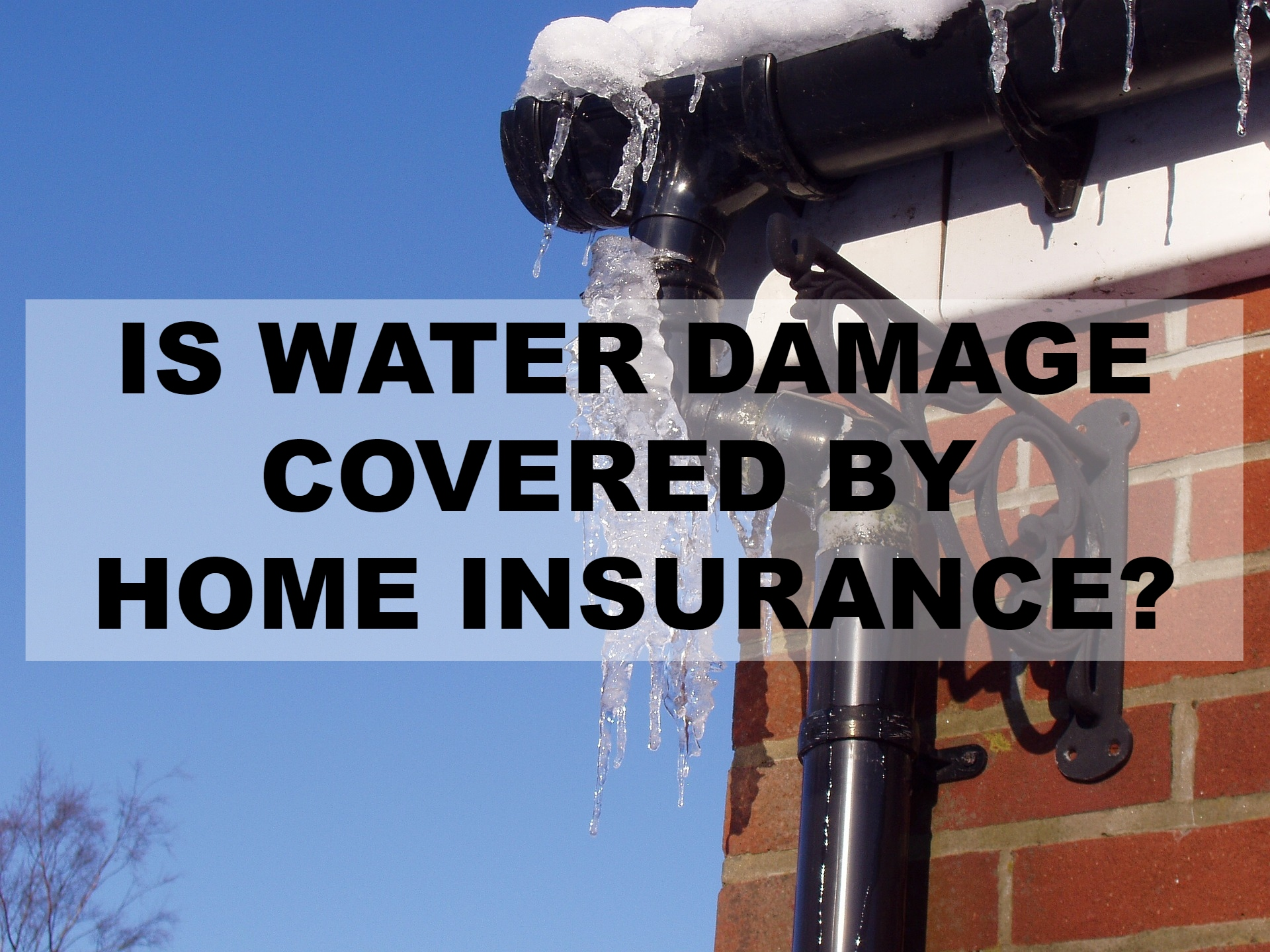 is water damage covered by home insurance