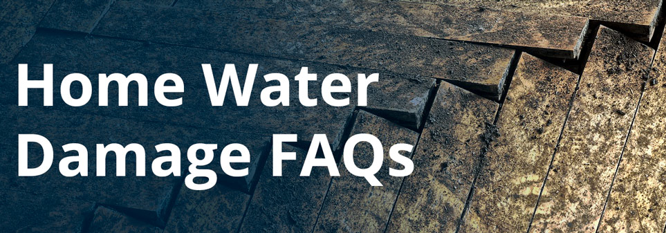 Home Water Damage Clean Up: Your Questions Answered