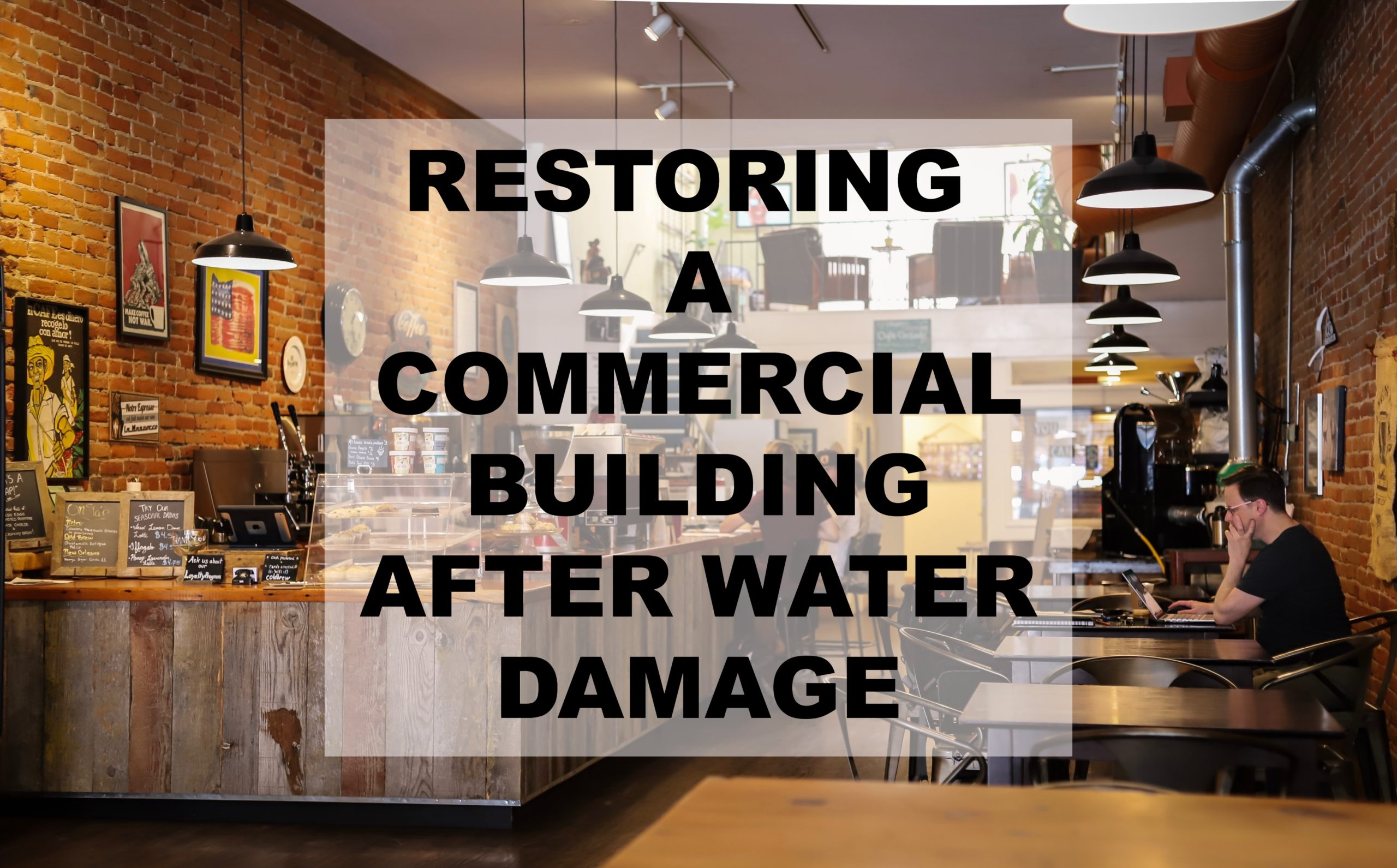 Restoring a Commercial Building After Water Damage